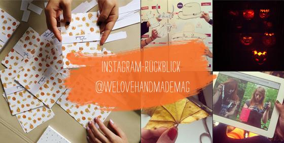 Instagram Rückblick von welovehandmademag