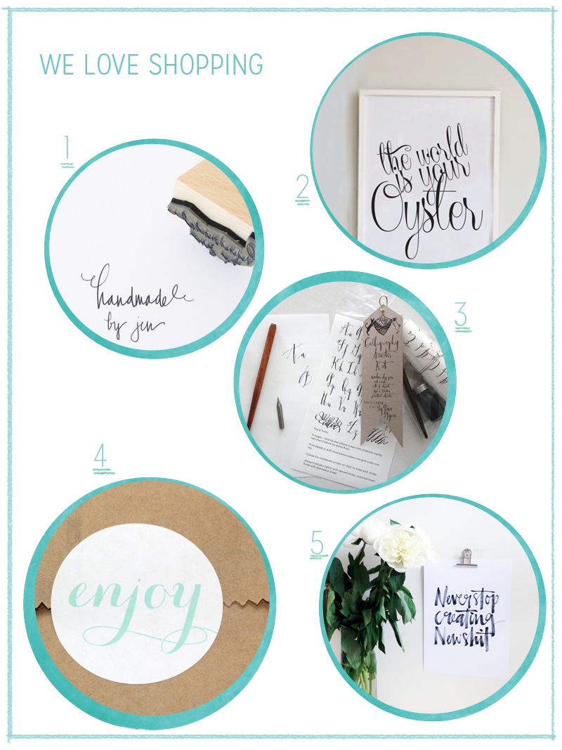 we love Shopping Calligraphy | we love handmade