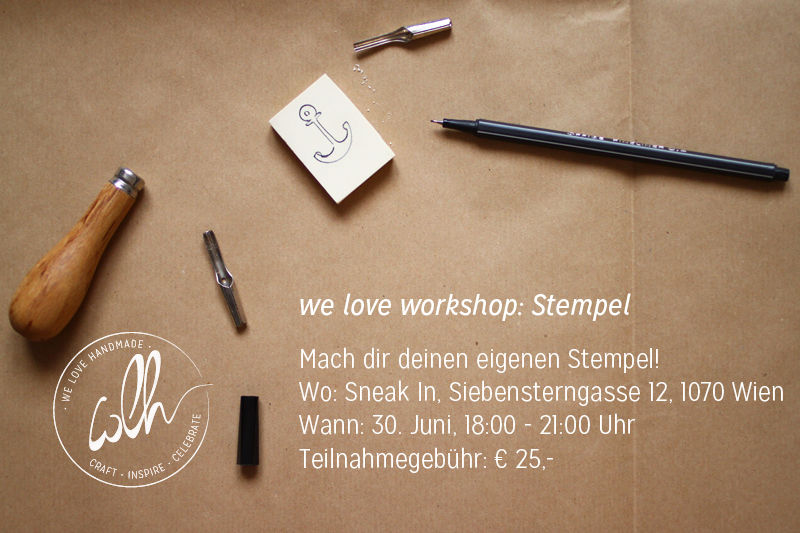 we love handmade Workshop: Stempel selbermachen