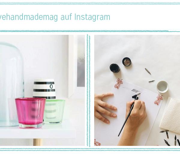 we love instagram im August  we love handmade