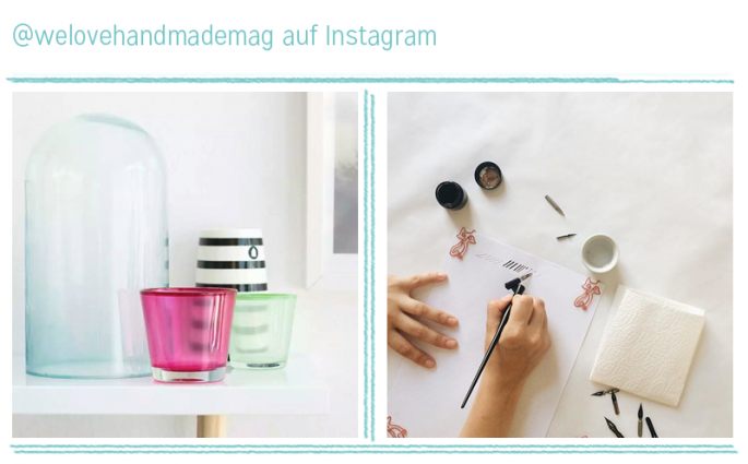 we love instagram im August |we love handmade