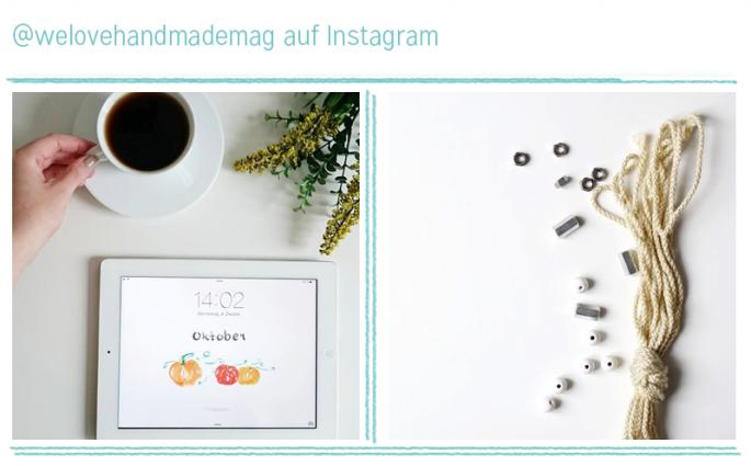 we love instagram im Oktober   we love handmade