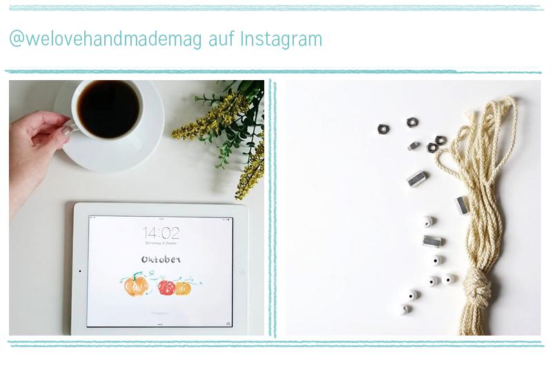 we love instagram im Oktober | we love handmade